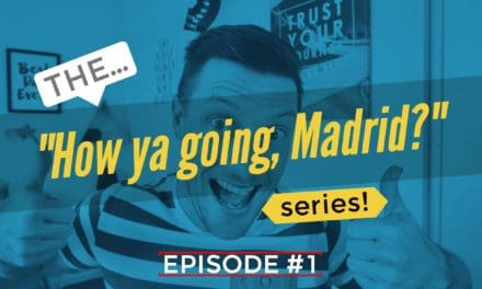 "Introducing The ""How ya going, Madrid?"" series!"