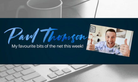 The Paul Thomson Weekly Best Bits of the Internet – 004